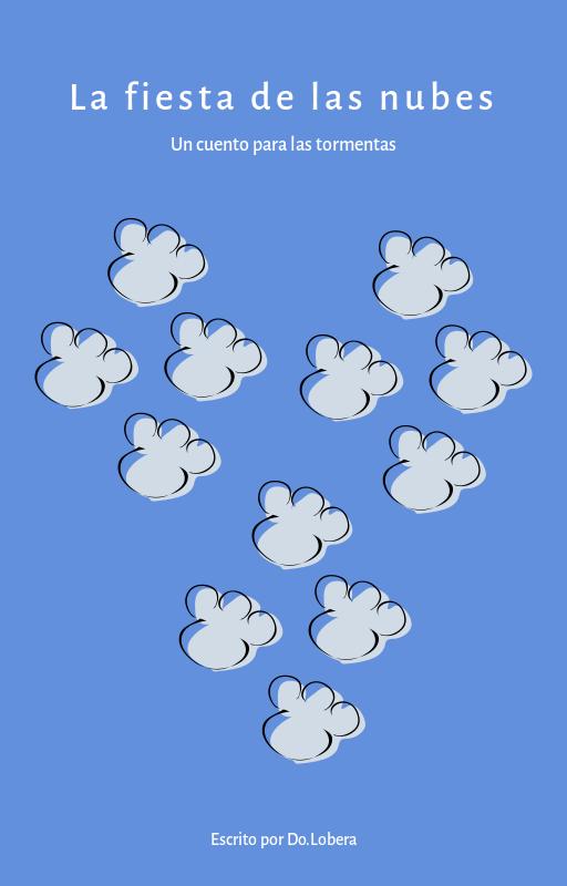 la fiesta de las nubes by Do.lobera