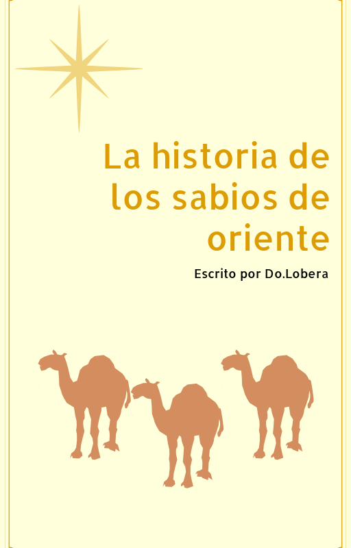 La historia de los sabios de oriente by Do.Lobera