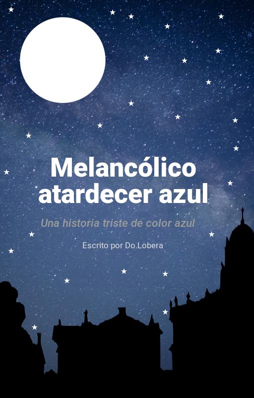 Melancólico atardecer azul by Do.Lobera