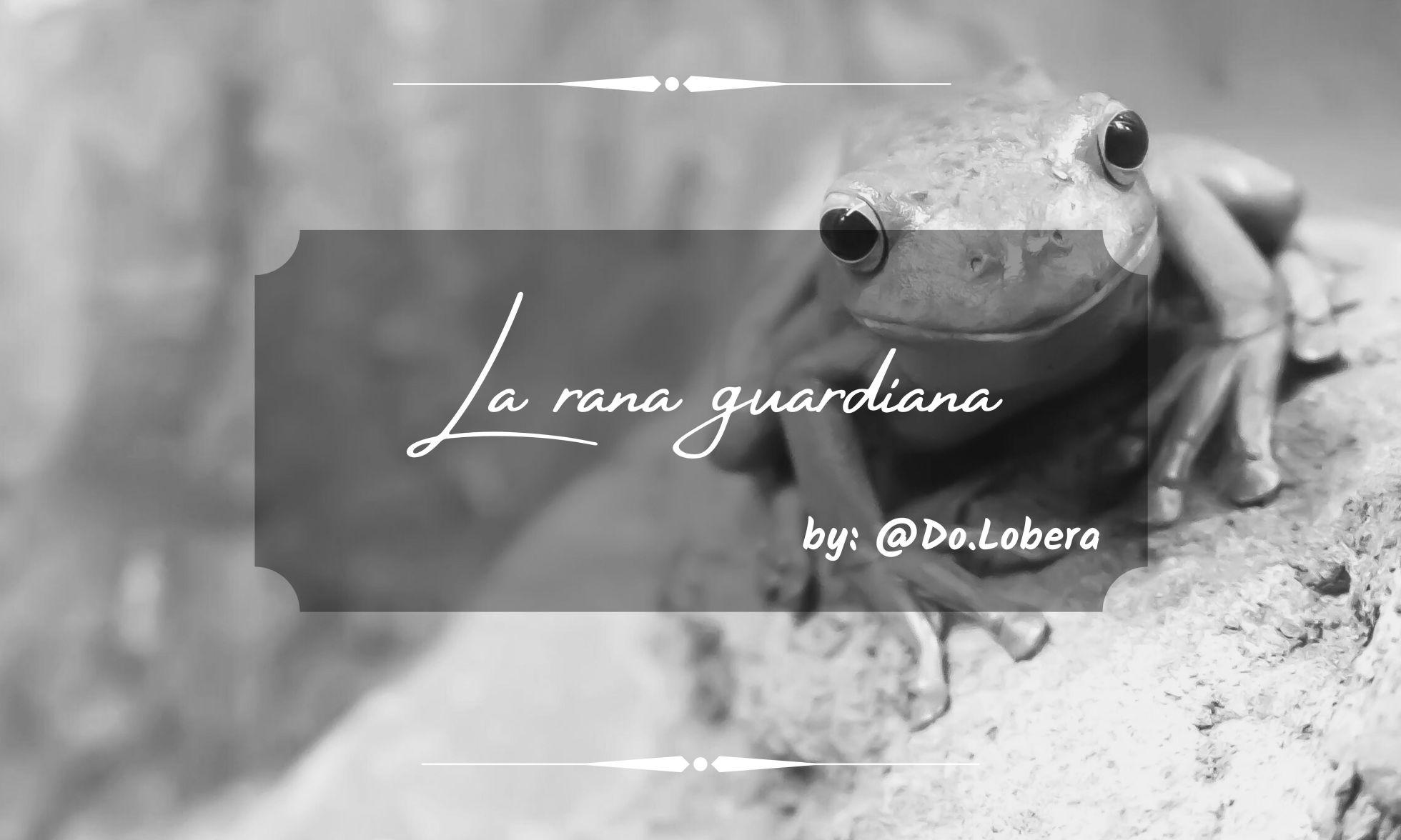 La rana guardiana - By do.lobera