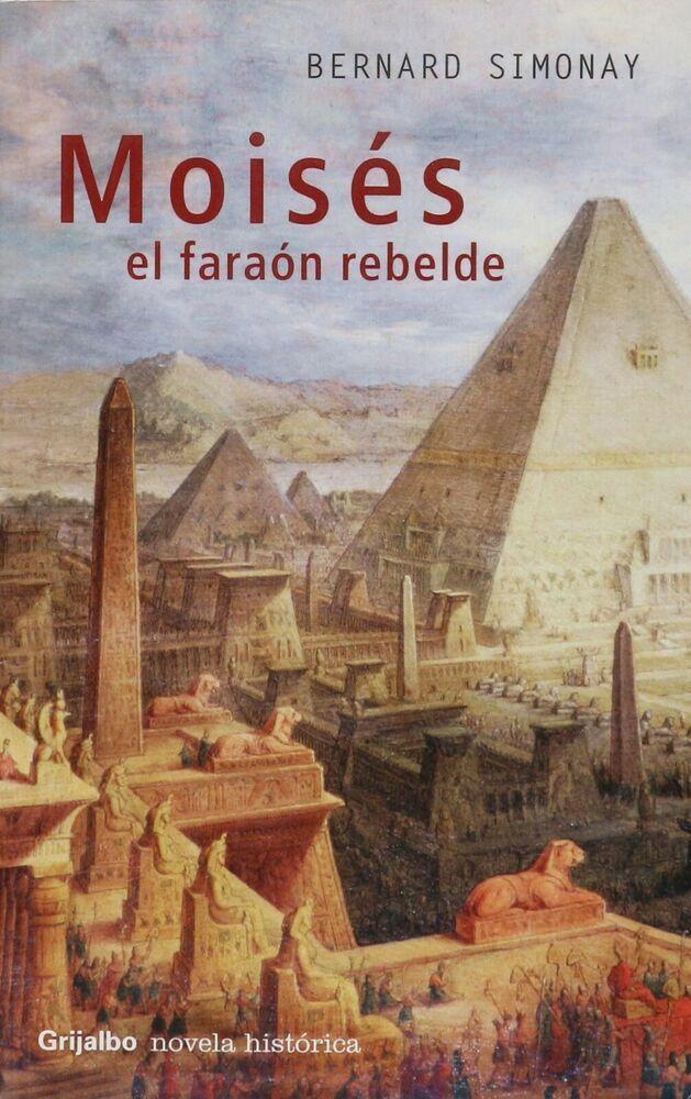 Moisés el faraón rebelde