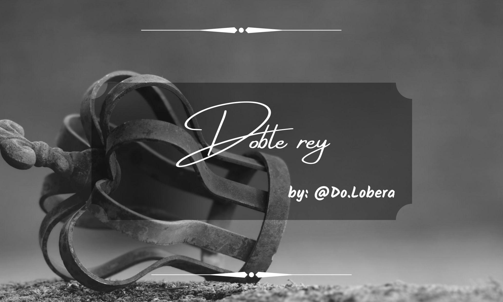 Doble rey - By Do.Lobera