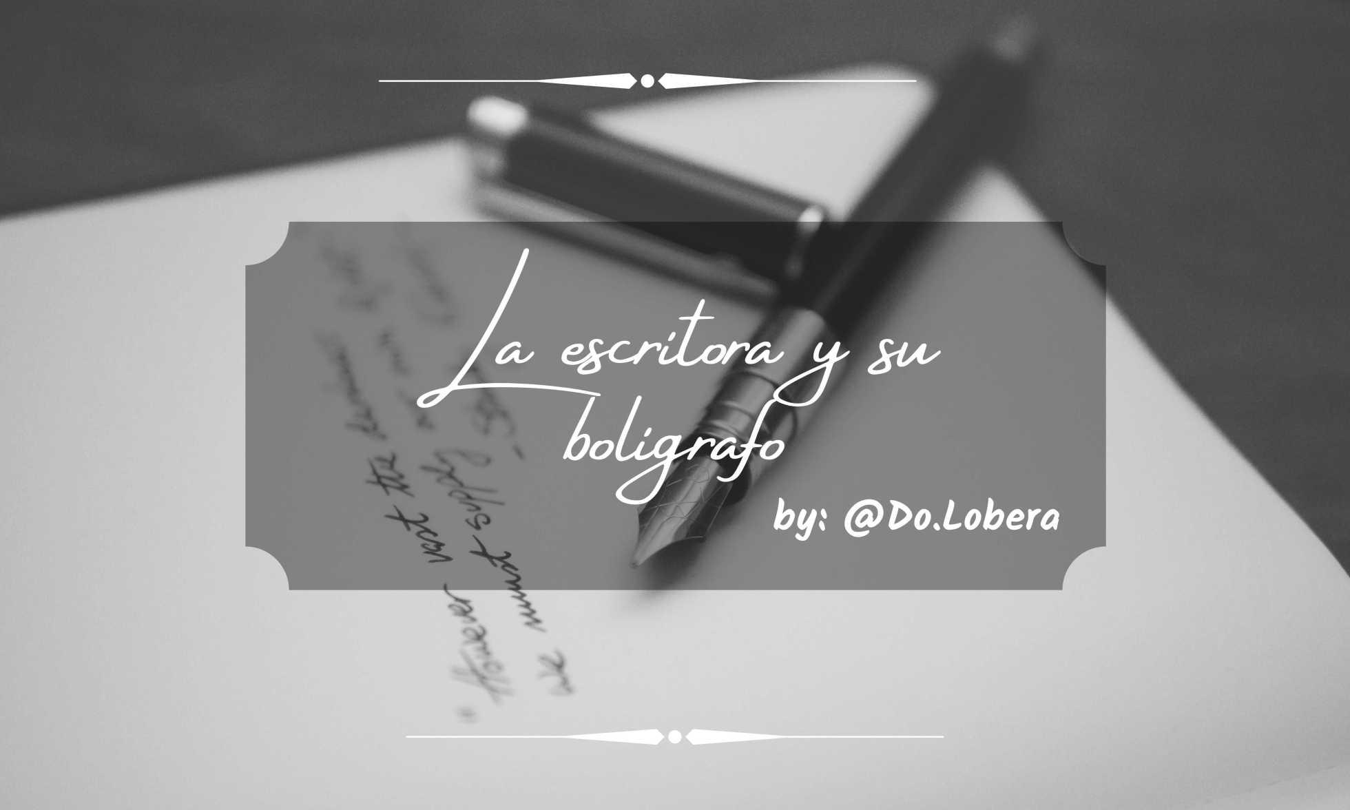 La escritora y su boligrafo - By Do.lobera