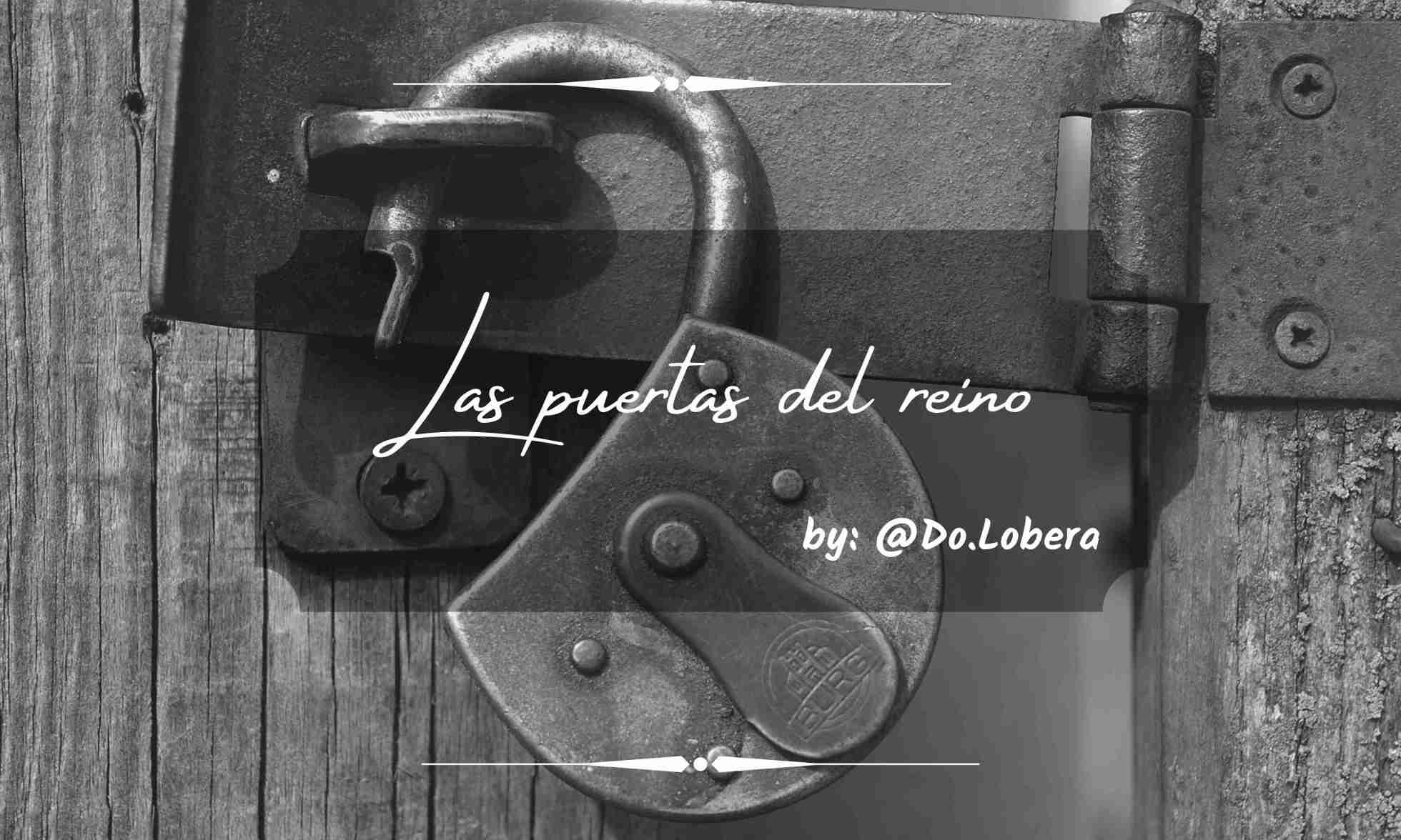 Las puertas del reino - by Do.Lobera
